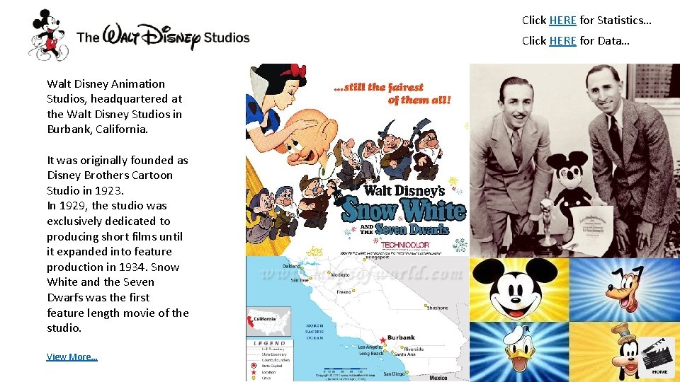 Click HERE for Statistics… Click HERE for Data… Walt Disney Animation Studios, headquartered at
