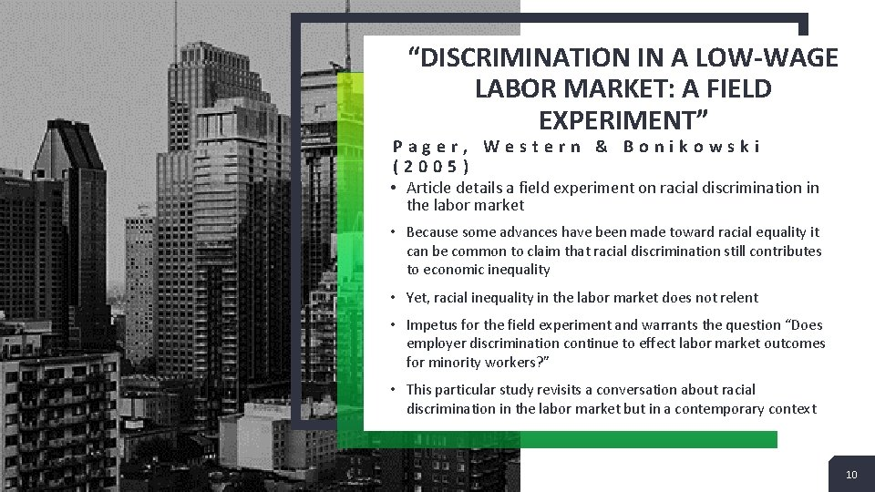 """""""DISCRIMINATION IN A LOW-WAGE LABOR MARKET: A FIELD EXPERIMENT"""" Pager, Western & Bonikowski (2005)"""