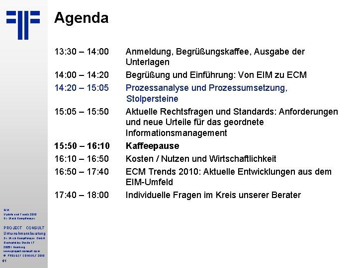Agenda 13: 30 – 14: 00 – 14: 20 – 15: 05 – 15: