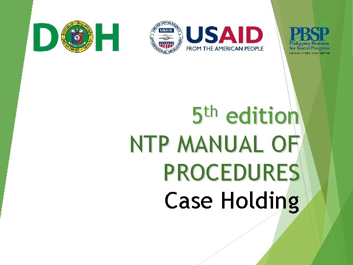 th 5 edition NTP MANUAL OF PROCEDURES Case Holding