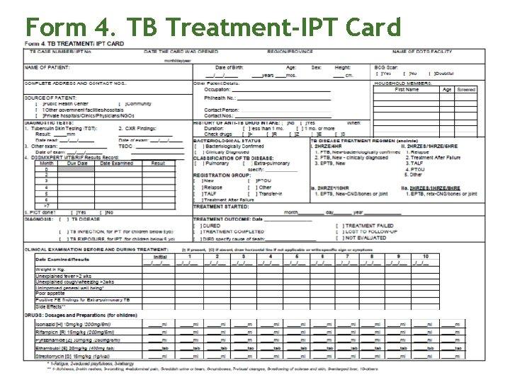 Form 4. TB Treatment-IPT Card