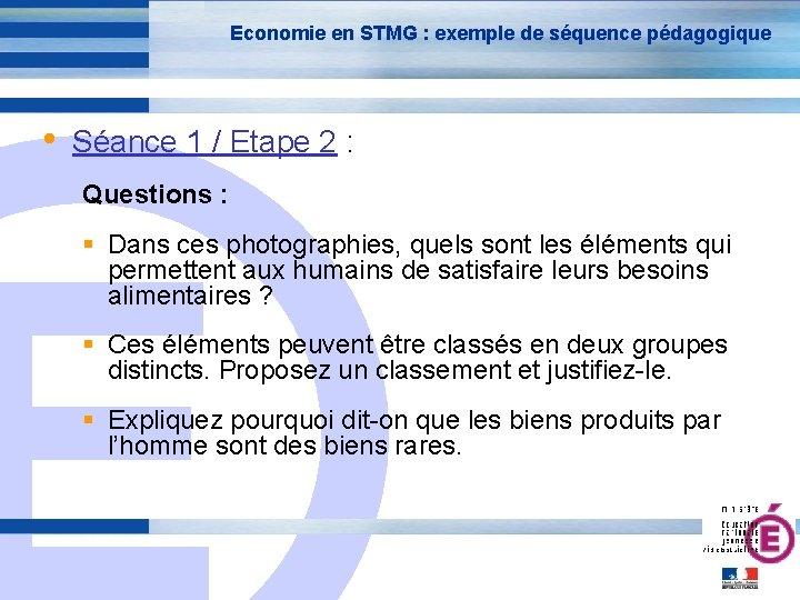 Economie en STMG : exemple de séquence pédagogique • Séance 1 / Etape 2