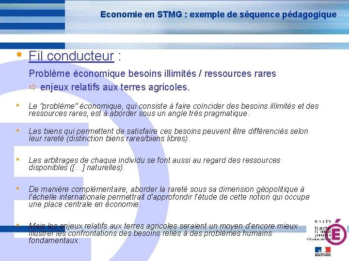 Economie en STMG : exemple de séquence pédagogique • Fil conducteur : Problème économique