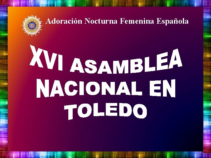 Adoración Nocturna Femenina Española