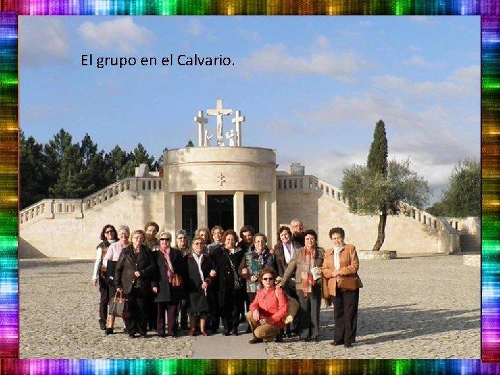 El grupo en el Calvario.