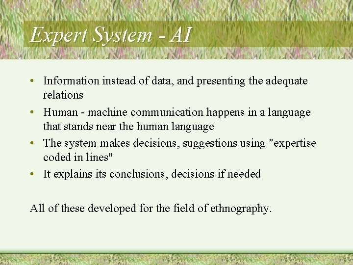 Expert System - AI • Information instead of data, and presenting the adequate relations