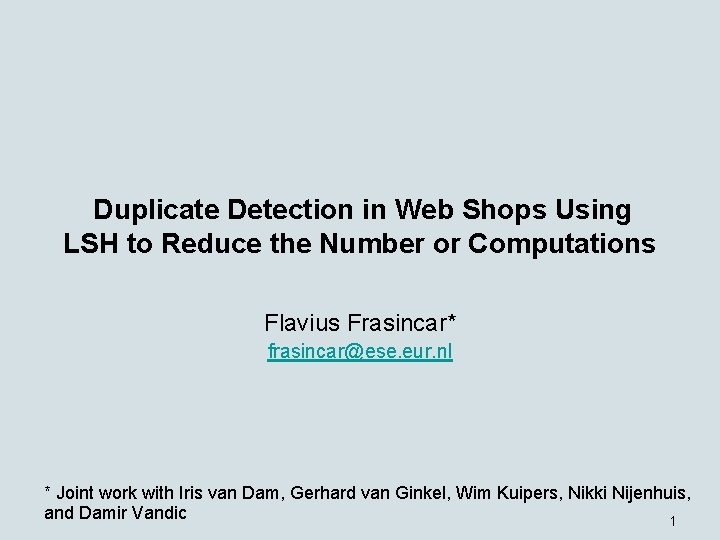 Duplicate Detection in Web Shops Using LSH to Reduce the Number or Computations Flavius