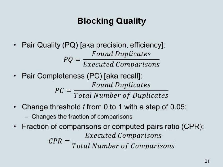 Blocking Quality • 21