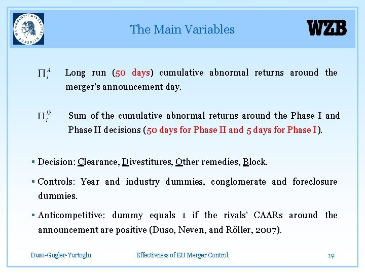 The Main Variables Long run (50 days) cumulative abnormal returns around the merger's announcement