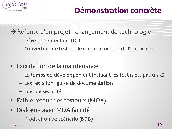 Démonstration concrète Refonte d'un projet : changement de technologie – Développement en TDD –