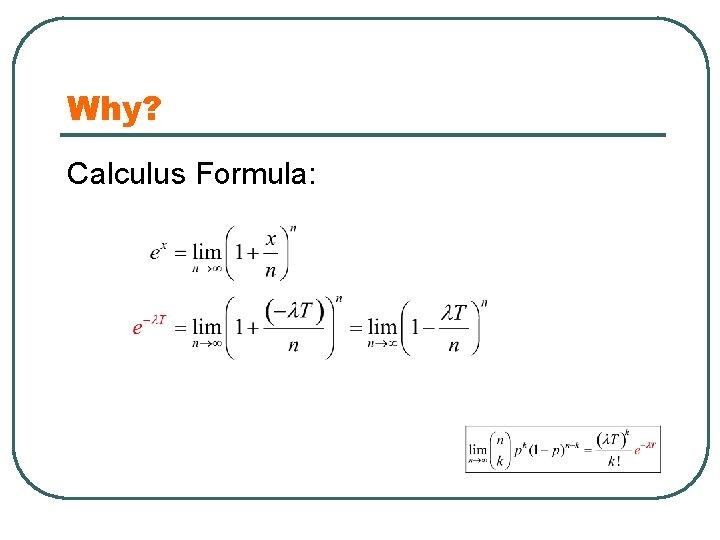 Why? Calculus Formula: