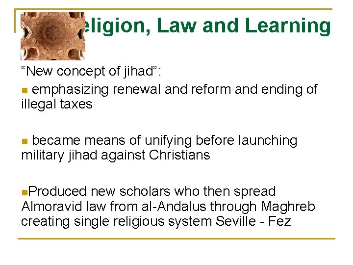"""Religion, Law and Learning """"New concept of jihad"""": n emphasizing renewal and reform and"""