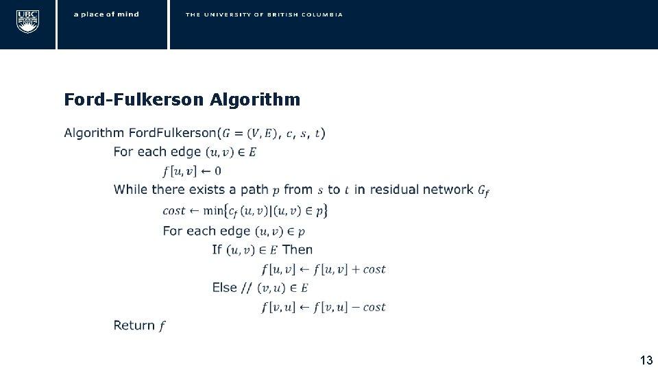 Ford-Fulkerson Algorithm • 13
