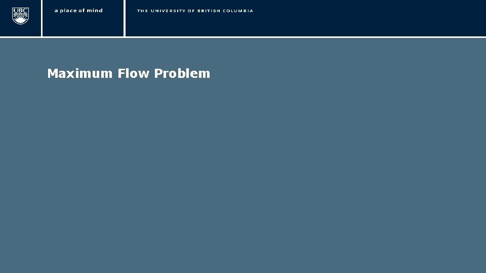 Maximum Flow Problem 6