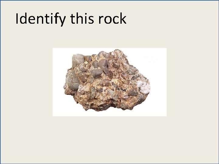 Identify this rock