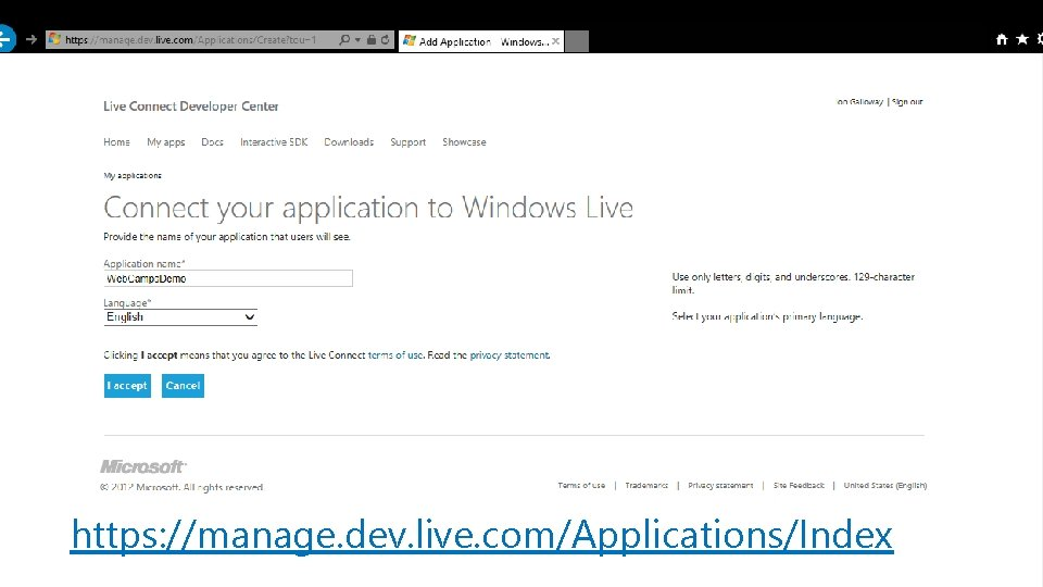 https: //manage. dev. live. com/Applications/Index Microsoft /web ®