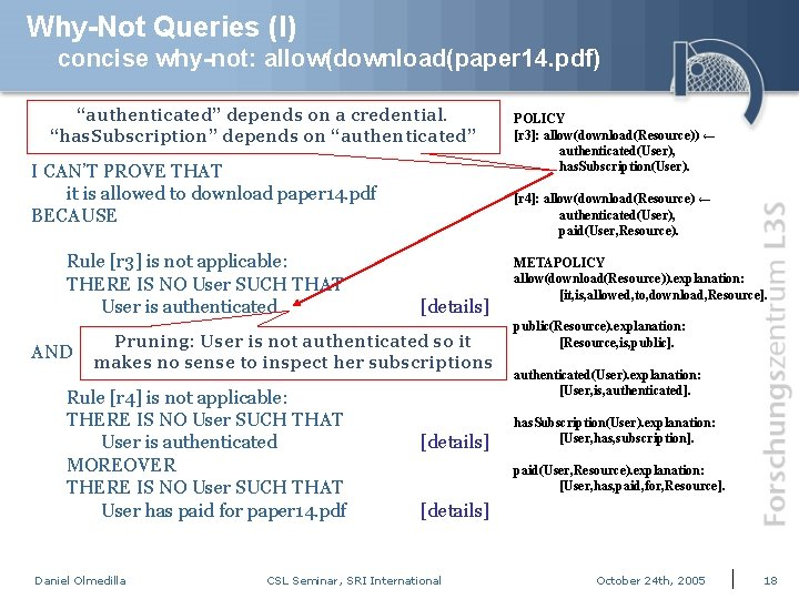 """Why-Not Queries (I) concise why-not: allow(download(paper 14. pdf) """"authenticated"""" depends on a credential. """"has."""