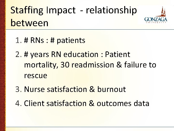 Staffing Impact - relationship between 1. # RNs : # patients 2. # years
