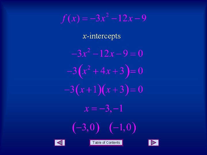 x-intercepts Table of Contents