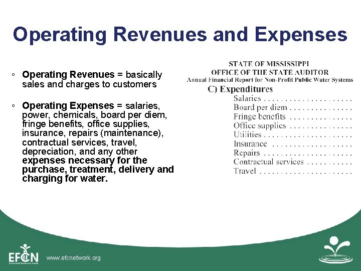 Operating Revenues and Expenses ◦ Operating Revenues = basically sales and charges to customers