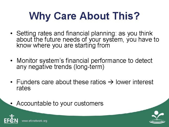 Why Care About This? • Setting rates and financial planning: as you think about