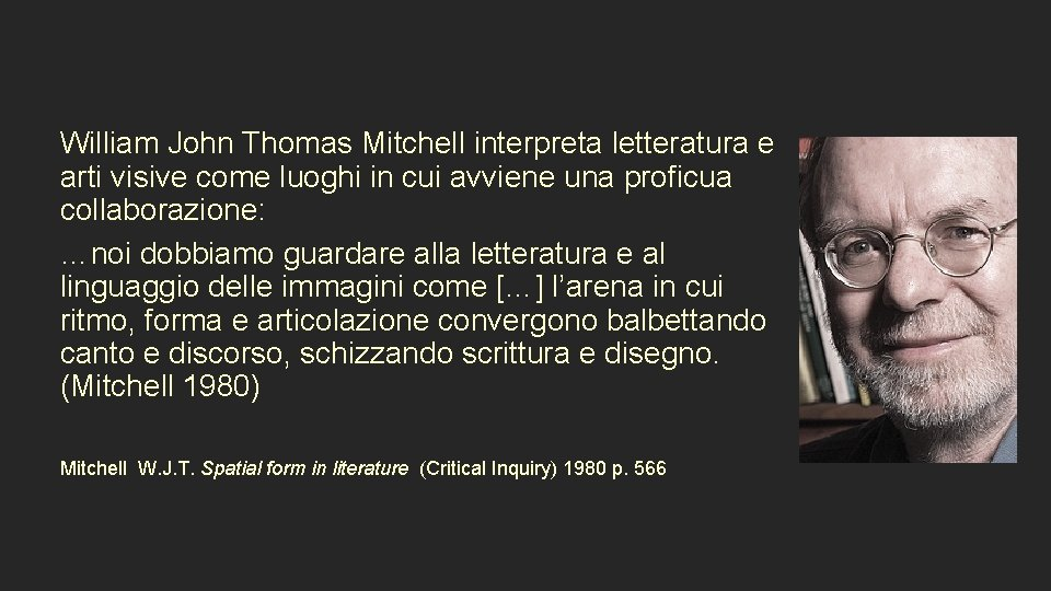 William John Thomas Mitchell interpreta letteratura e arti visive come luoghi in cui