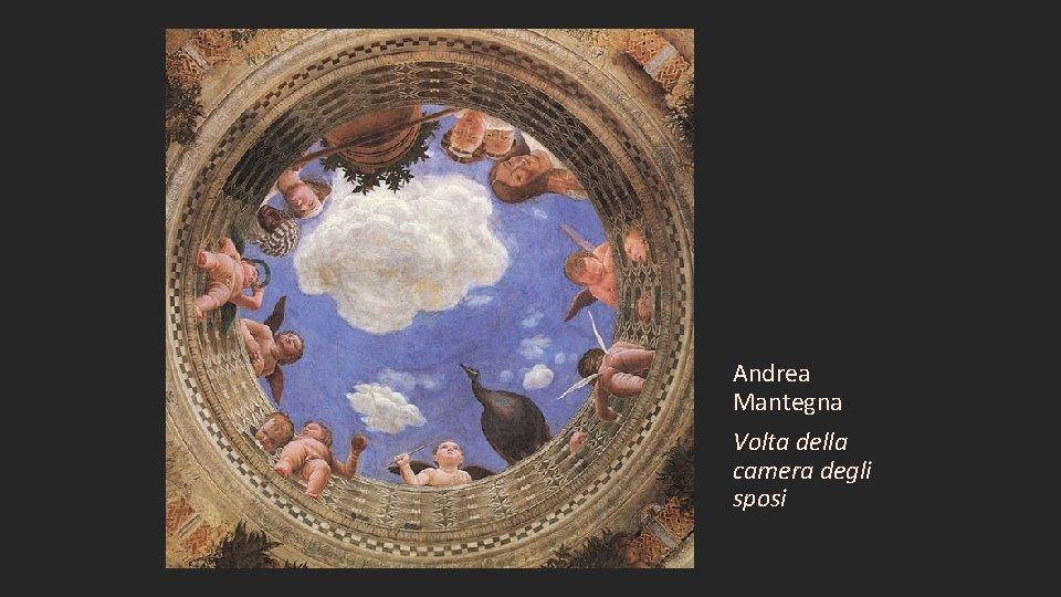 Andrea Mantegna Volta della camera degli sposi