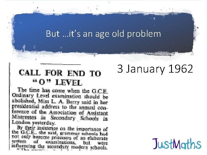 But …it's an age old problem 3 January 1962