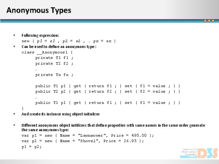 Anonymous Types Following expression: new { p 1 = e 1 , p 2