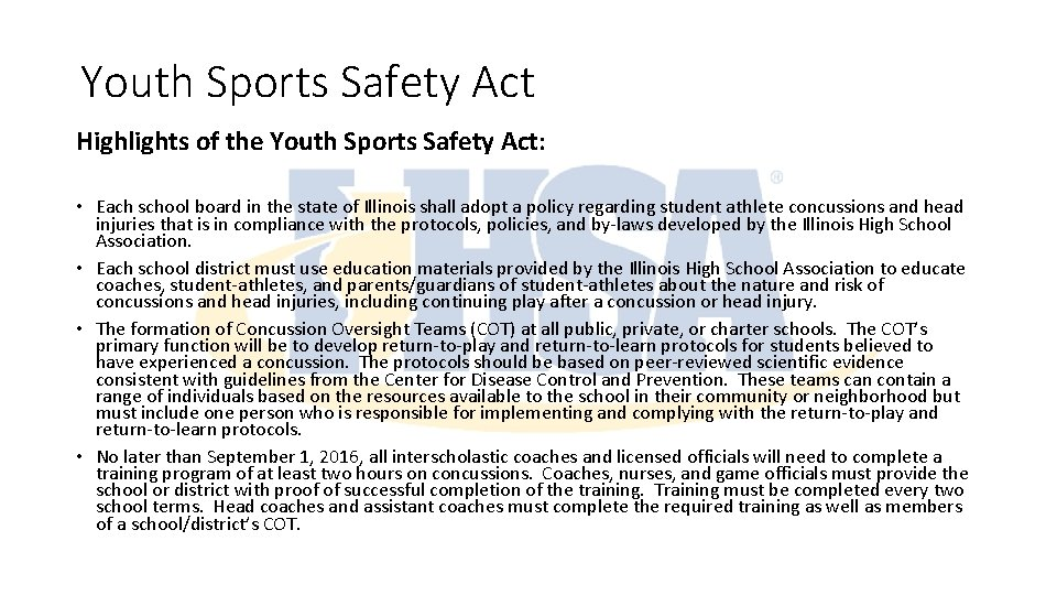 Youth Sports Safety Act Highlights of the Youth Sports Safety Act: • Each school