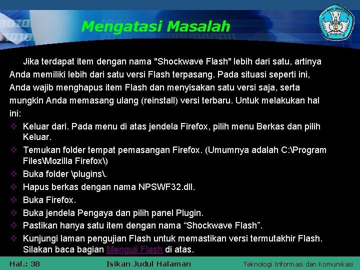 """Mengatasi Masalah Jika terdapat item dengan nama """"Shockwave Flash"""" lebih dari satu, artinya Anda"""