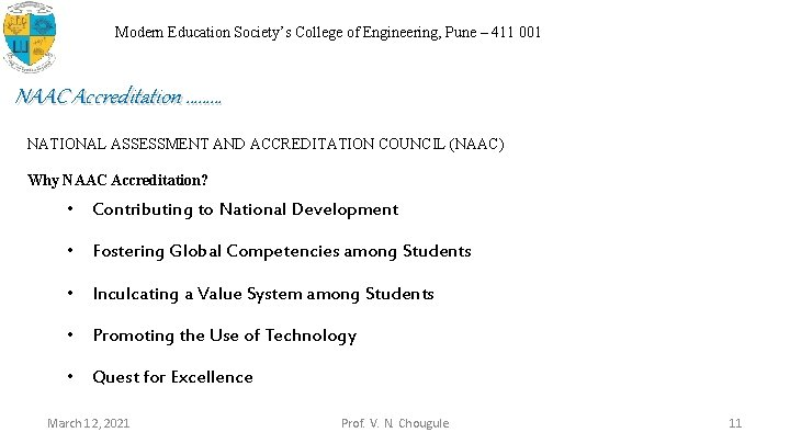 Modern Education Society's College of Engineering, Pune – 411 001 NAAC Accreditation ……… NATIONAL