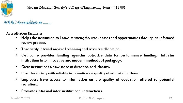 Modern Education Society's College of Engineering, Pune – 411 001 NAAC Accreditation ……… Accreditation