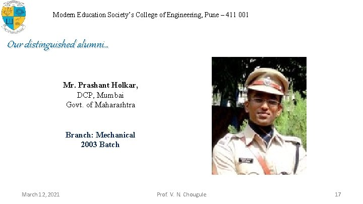 Modern Education Society's College of Engineering, Pune – 411 001 Our distinguished alumni… Mr.