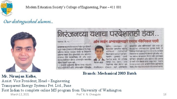 Modern Education Society's College of Engineering, Pune – 411 001 Our distinguished alumni… Branch:
