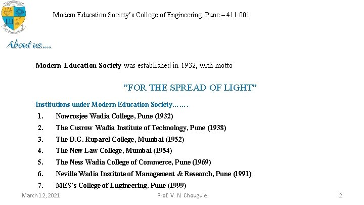 Modern Education Society's College of Engineering, Pune – 411 001 About us…… Modern Education