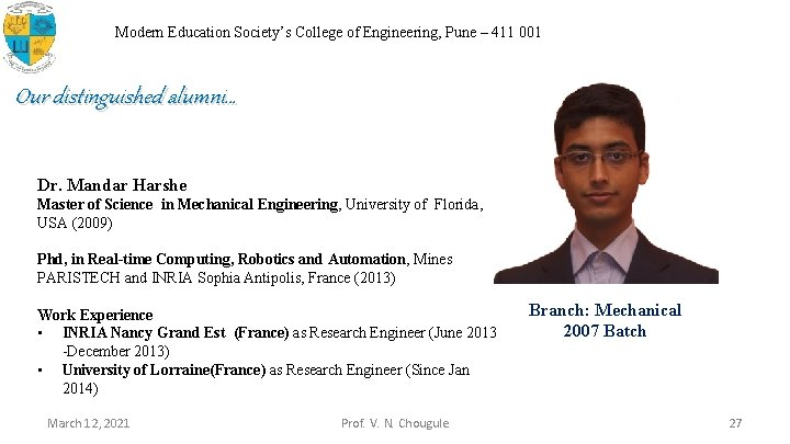 Modern Education Society's College of Engineering, Pune – 411 001 Our distinguished alumni… Dr.