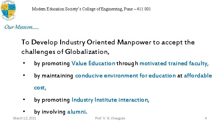 Modern Education Society's College of Engineering, Pune – 411 001 Our Mission…… To Develop
