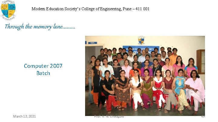 Modern Education Society's College of Engineering, Pune – 411 001 Through the memory lane…………