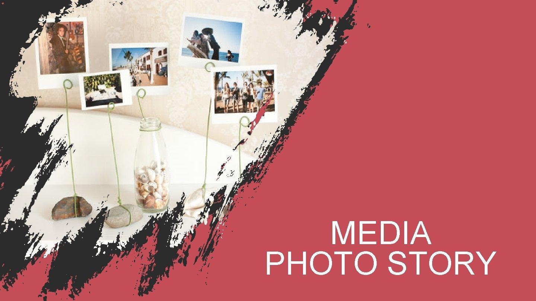 MEDIA PHOTO STORY