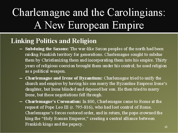 Charlemagne and the Carolingians: A New European Empire Linking Politics and Religion – Subduing