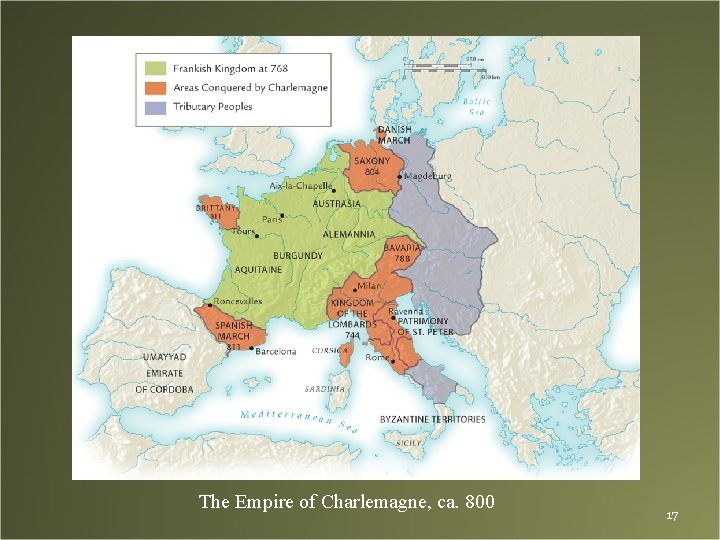 The Empire of Charlemagne, ca. 800 17