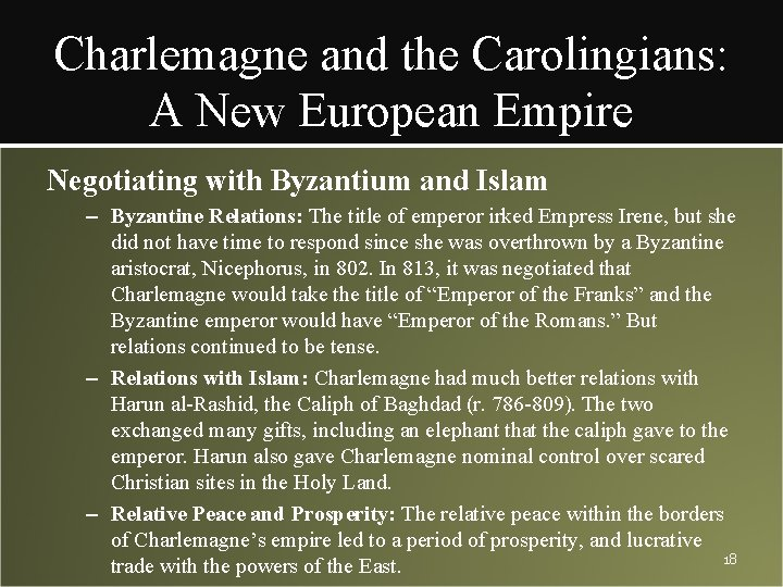 Charlemagne and the Carolingians: A New European Empire Negotiating with Byzantium and Islam –
