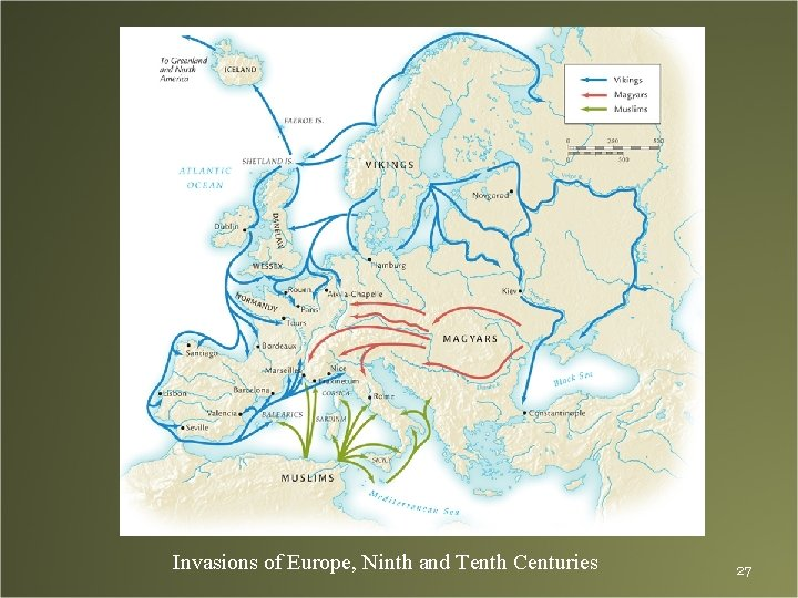 Invasions of Europe, Ninth and Tenth Centuries 27