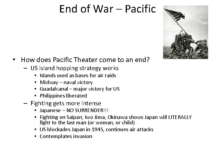 End of War – Pacific • How does Pacific Theater come to an end?