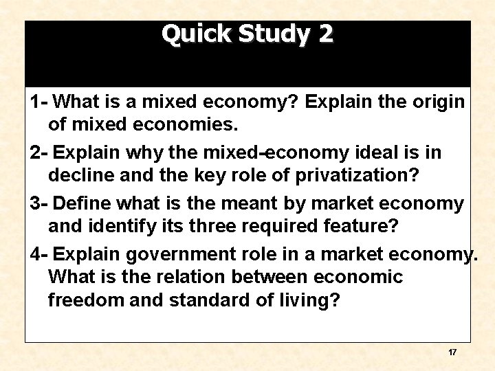 Quick Study 2 1 - What is a mixed economy? Explain the origin of