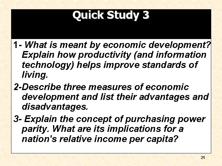 Quick Study 3 1 - What is meant by economic development? Explain how productivity