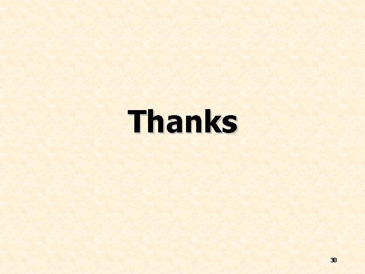 Thanks 30