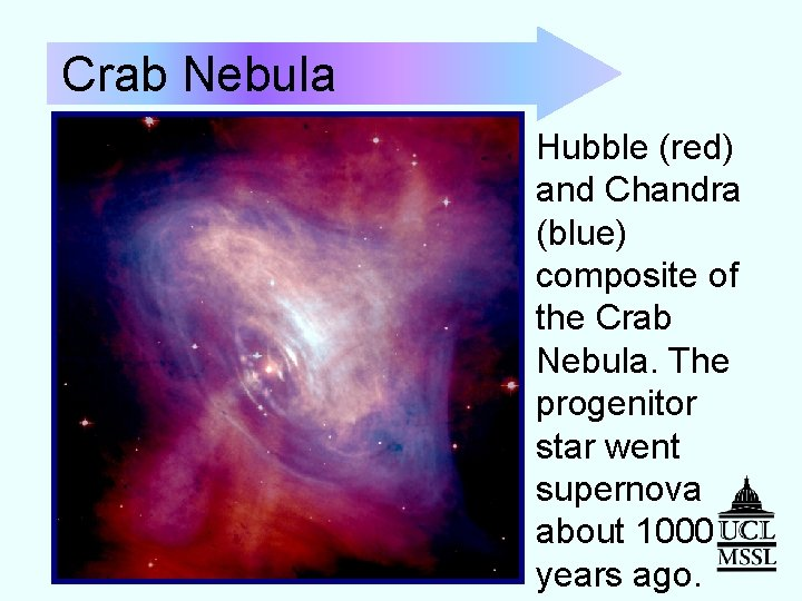 Crab Nebula Hubble (red) and Chandra (blue) composite of the Crab Nebula. The progenitor