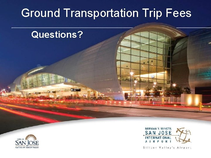 Ground Transportation Trip Fees Questions?